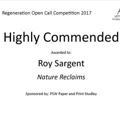 Highly Commended Regeneration - Roy Sargent